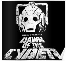 Dawn of the Cyber Poster
