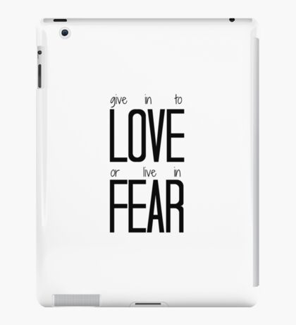 Give in to Love iPad Case/Skin