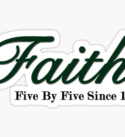Faith Since - Dark Sticker