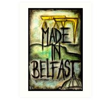 Made in Belfast oil pastel Art Print