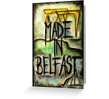 Made in Belfast oil pastel Greeting Card