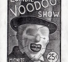 Zombie Voodoo Show by Thomas  Sciacca