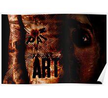Art/Pain Poster