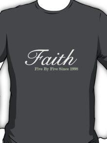 Faith Since - Light T-Shirt