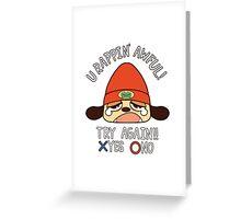 U Rappin' Awful! Greeting Card