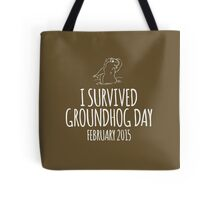 Amazing 'I survived Groundhog Day February 2015' T-shirts, Hoodies, Accessories and Gifts Tote Bag