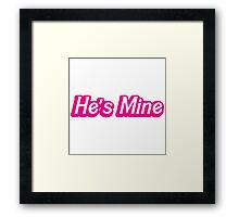 He's mine! (with a matching she's mine) perfect for Valentines day Framed Print