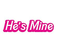 He's mine! (with a matching she's mine) perfect for Valentines day Photographic Print