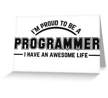 i am proud to be a programmer Greeting Card