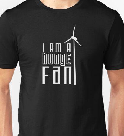 Huge Fan! T-Shirt