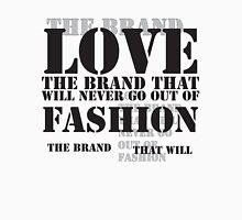 LOVE IS THE BRAND - BLACK Unisex T-Shirt