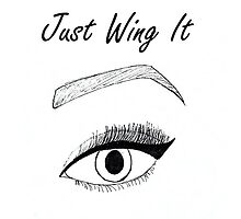 Just Wing It by artisticlibz