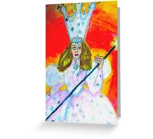 WIZARD OF OZ, GLENDA THE GOOD WITCH Greeting Card
