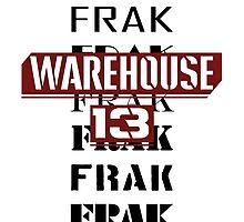 Frak Frak Frak Frak Frak by KiGee