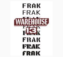Frak Frak Frak Frak Frak T-Shirt