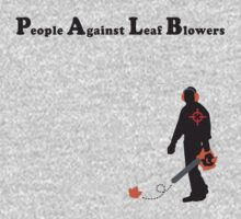 People Against Leaf Blowers by LilyM