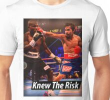 Knew the risk.... #1 Unisex T-Shirt