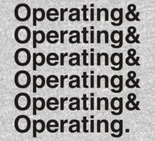 OPERATING&OPERATING&OPERATING by bakerandness