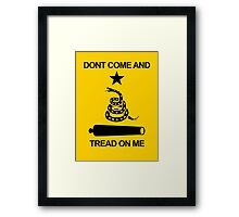 Don't Come and Tread On Me Framed Print