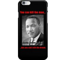 Martin Luther King: Can't Kill The Dream iPhone Case/Skin