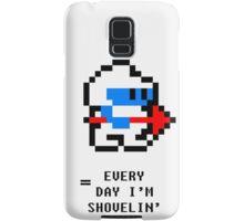 Every Day I'm Shovelin' Samsung Galaxy Case/Skin