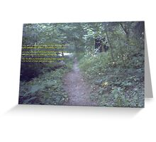 Path in the green wood Greeting Card