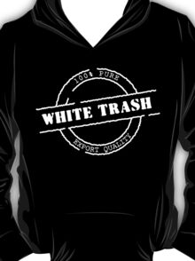 White Trash (WhitePrint) T-Shirt
