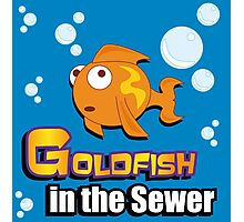 Limited Edition: Goldfish in the Sewer - fan products! Photographic Print