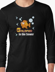 Limited Edition: Goldfish in the Sewer - fan products! Long Sleeve T-Shirt