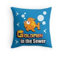 Limited Edition: Goldfish in the Sewer - fan products! Throw Pillow