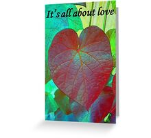 It's All About Love Heart Leaf Vector With Text Greeting Card