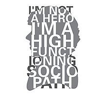 Not a Hero Photographic Print