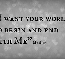 I Want your world - Mr Grey by InterestingImag