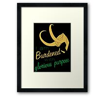 Glorious Purpose Framed Print