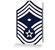Air Force First Sergeant - E9 Greeting Card
