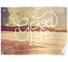 Good Life  Poster
