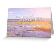 I Need the Sea Greeting Card