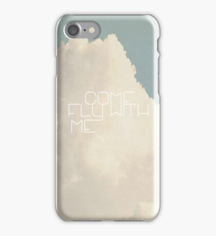 Come Fly With Me iPhone Case/Skin