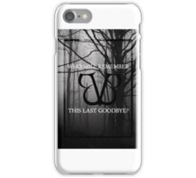 In The End Case iPhone Case/Skin