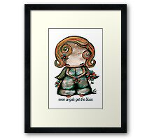 Even Angels Get the Blues Framed Print