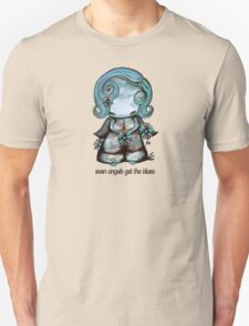 Even Angels Get the Blues in Blues (Sml Design) Unisex T-Shirt