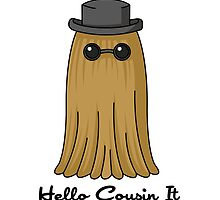 Hello Cousin by CoyoDesign