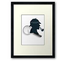Once you eliminate the impossible.... Framed Print