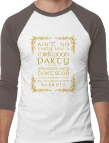 Ain't No Party Like a Mirkwood Party Men's Baseball ¾ T-Shirt