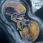 Love/hate4 by Noel McMahon