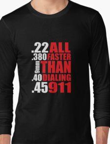 Cool Gun Owner's 'All Faster Than Dialing 911' T-Shirt T-Shirt