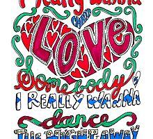 Love Somebody Lyrics by maddiesdrawings