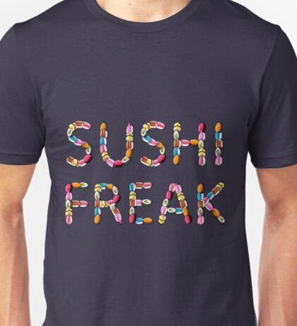 Sushi freak... T-Shirt
