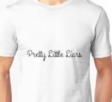 pretty little Unisex T-Shirt