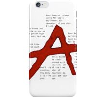 pretty little liars A qoutes   iPhone Case/Skin